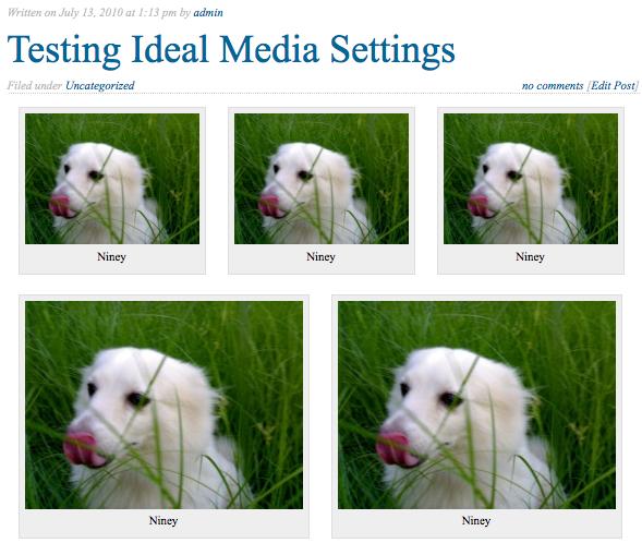 Result of having ideal media settings