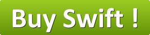 Buy Swift NOW